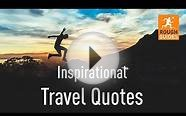 50 inspirational travel quotes: part 2