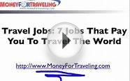 7 Travel Job Opportunities_ Jobs that Travel The World.flv