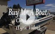 Buy Me A Boat - Chris Janson (Lyric Video)