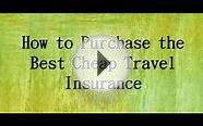 cheaper travel insurance