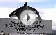 Travel Canada-Tofino @ Vancouver Island BC 旅游加拿大